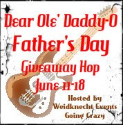 Dear Ole' Daddy-O Father's Day Giveaway Hop {June 11-18} hosted by Weidknecht Events Going Crazy!!