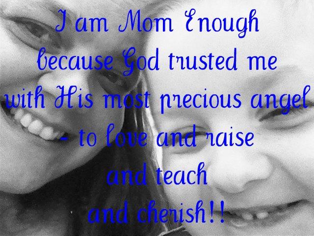 I am #MomEnough
