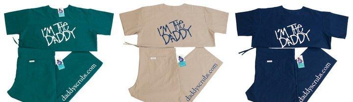 """""""I'm the Daddy"""" Daddy Scrubs"""