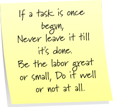 Once a task is begun {Labor Day poem}