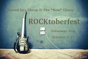 ROCKtoberfest Giveaway Hop hosted by Cheap is The *New* Classy {October 1-15}