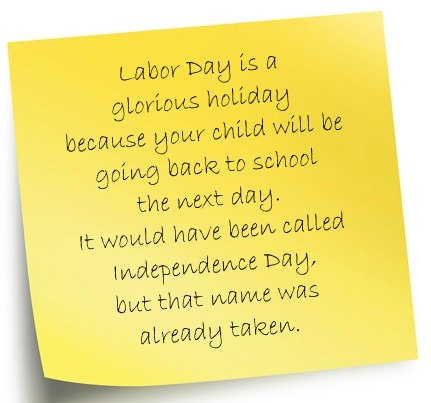 glorious holiday {Labor Day humor}