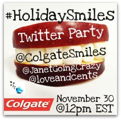 #HolidaySmiles Twitter Party {November 30 @12pm EST} #cbias - Follow @ColgateSmiles @JanetGoingCrazy @loveandcents