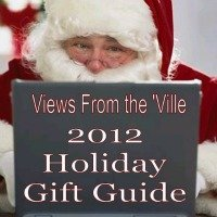 Views from the Ville Holiday Gift Guide 2012