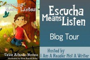 Escucha Means Listen by Talia Aikens-Nuñez