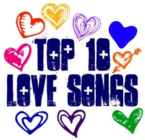 Top 10 Love Songs according to @JanetGoingCrazy