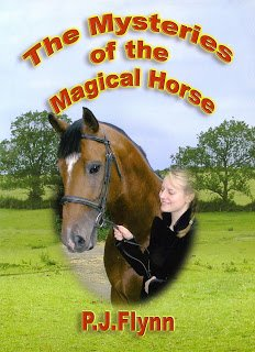 The Mysteries of the Magical Horse by PJ Flynn