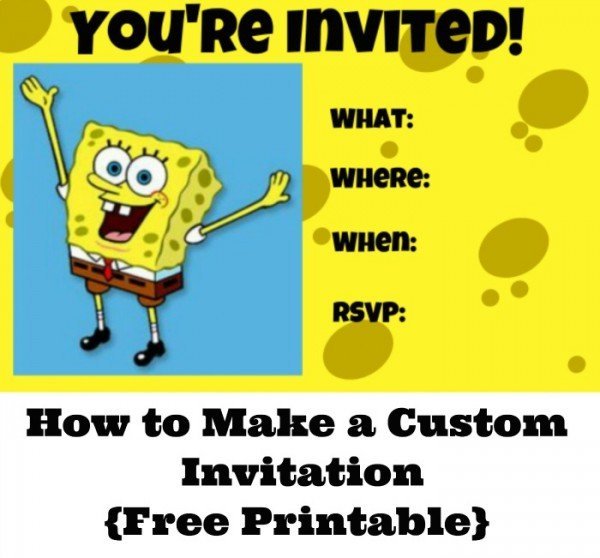 How to Make a Custom SpongeBob Squarepants Invitation {free printable}