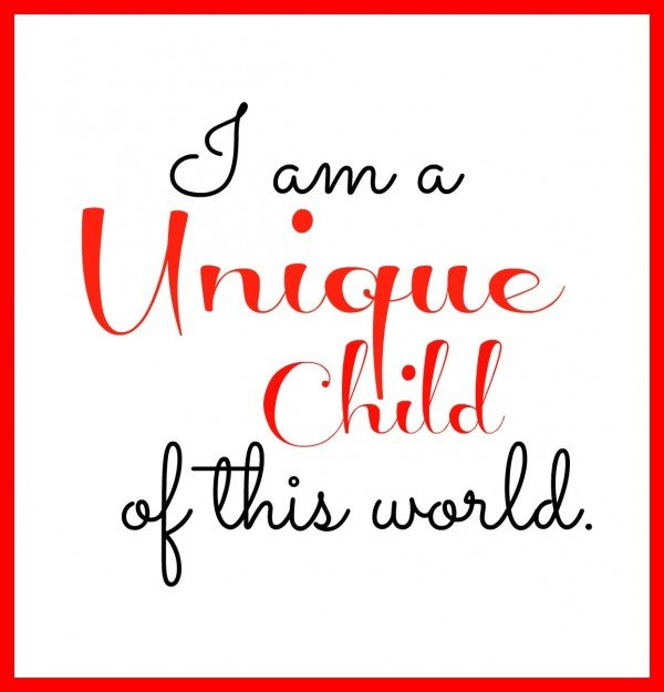 I am a Unique Child of this world