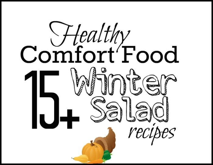 Healthy Comfort Food: 15+ Winter Salad Recipes #sponsored @Foodie