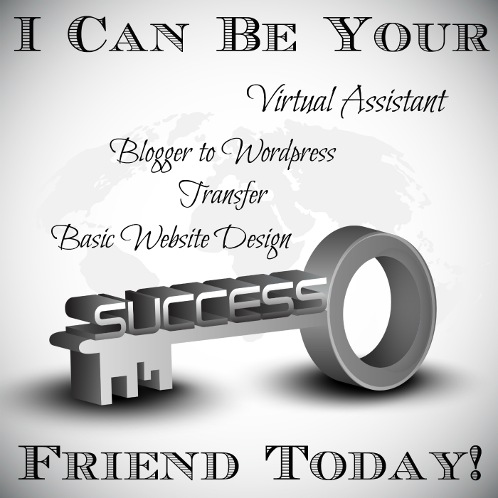 I Can Be Your { Virtual Assistant, Blogger to WordPress Transfer, Basic Website Design or Small Tweaks} Friend Today