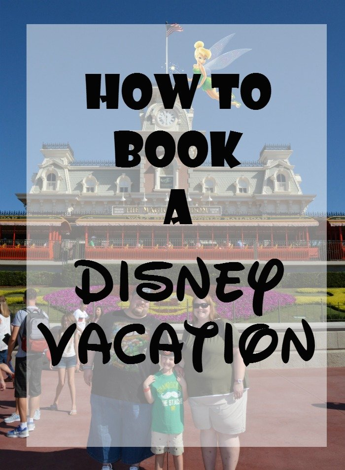 How to Book a Disney vacation