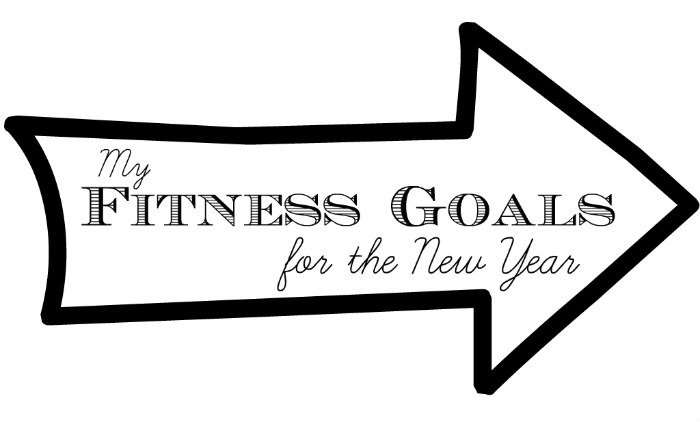 My Fitness Goals for the New Year